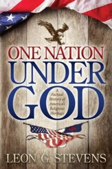 One Nation Under God: A Factual History of America's Religious Heritage - eBook
