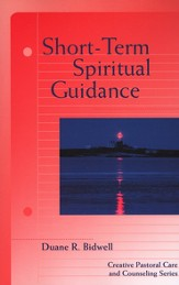 Short-Term Spiritual Guidance: A Contemporary Approach to a Classic Discipline