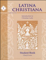 Latina Christiana 1: Introduction to Christian Latin, Student Book