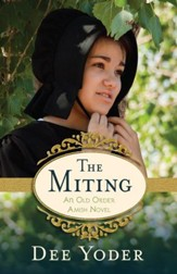 The Miting: An Old Order Amish Novel - eBook