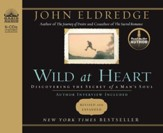 Wild at Heart - Unabridged Audiobook on CD