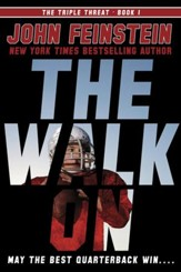 The Walk On (The Triple Threat, 1) - eBook