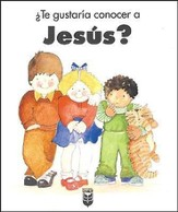 ¿Te Gustaría Conocer a Jesús?  (Would You Like to Know Jesus?)