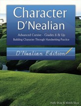 Character D'Nealian: Advanced Cursive Grades 6 & Up, D'Nealian Edition