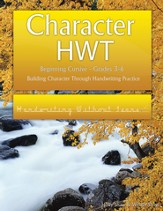 Character HWT: Beginning Cursive Grades 3-6, Handwriting Without Tears Edition