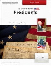 44 United States Presidents: Basic Print, Zaner-Bloser Edition