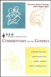 Commentary on the Gospels: New Proclamation Series