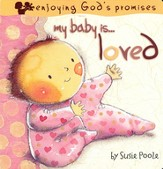 My Baby is Loved: Enjoying God's Promises