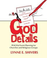 God Is in the Details: PEACEful Event Planning for Churches and Religious Groups - eBook