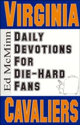 Daily Devotions for Die-Hard Fans: Virginia Cavaliers