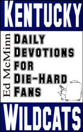 Daily Devotions for Die-Hard Fans: Kentucky Wildcats