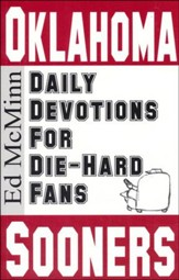Daily Devotions for Die-Hard Fans: Oklahoma Sooners