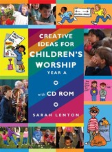 Creative Ideas for Children's Worship Year A: Based on the Sunday Gospels Year A - eBook