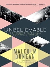 Unbelievable: Confident faith in a sceptical world - eBook