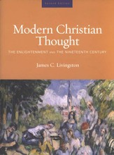 Modern Christian Thought:The Enlightment and the Nineteenth Century, Volume 1