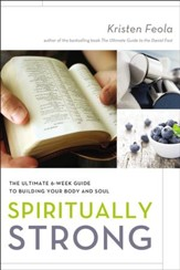 Spiritually Strong: The Ultimate 6-Week Guide to Building Your Body and Soul - eBook