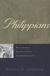 Philippians: Reformed Expository Commentary