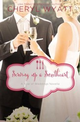Serving Up a Sweetheart: A February Wedding Story - eBook