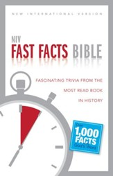 NIV Fast Facts Bible: Fascinating Trivia from the Most Read Book in History - eBook