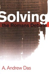 Solving the Romans Debate