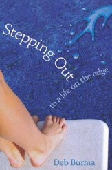 Stepping Out: To a Life on the Edge