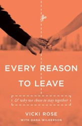 Every Reason to Leave: And Why We Chose to Stay Together / New edition - eBook