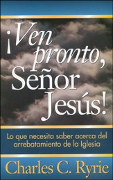 ¡Ven Pronto, Señor Jesús!  (Come Quickly, Lord Jesus!)