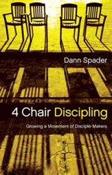 4 Chair Discipling: Growing a Movement of Disciple-Makers / New edition - eBook
