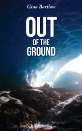 Out of the Ground - eBook