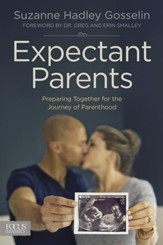 Expectant Parents: Preparing Together for the Journey of Parenthood - eBook