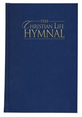 The Christian Life Hymnal - Blue