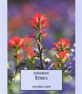 Exploring Ethics Teacher's Guide