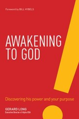 Awakening: The Jesus Way of Connecting with God and Growing His Kingdom - eBook