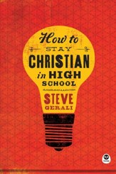 How to Stay Christian in High School - eBook