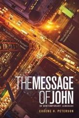 The Message Gospel of John - eBook