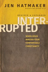 Interrupted: When Jesus Wrecks Your Comfortable Christianity - eBook