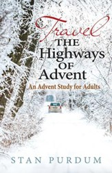 Travel the Highways of Advent: An Advent Study for Adults - eBook
