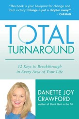Total Turnaround: 12 Keys to Breakthrough in Every Area of Your Life - eBook