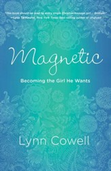 Magnetic: Becoming the Girl He Wants - eBook