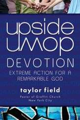 Upside-Down Devotion: Extreme Action for a Remarkable God - eBook