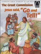 Jesus Says Go and Tell
