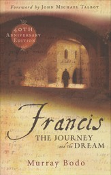 Francis: The Journey and the Dream