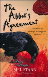 The Abbot's Agreement, Chronicles OF Hugh De Singleton Series #7