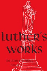 Lectures on the Psalms II, Vol. 11 (Chapters 76-126) Luther's Works