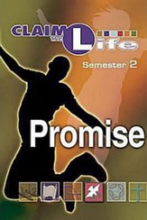 Claim the Life - Promise: Semester 2, Student Guide