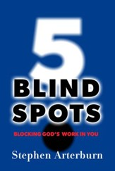 5 Blind Spots: Blocking God's Work In You - eBook