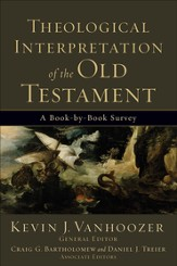 Theological Interpretation of the Old Testament: A Book-by-Book Survey - eBook