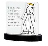 The Heavens Are A Better Place, Cat Plaque