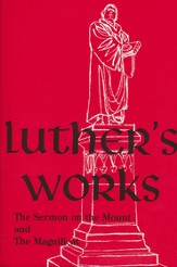 Luther's Works [LW] Volume 21: Sermon on the Mount and the Magnificat