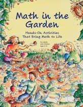 Math in the Garden: Hands-on Activities That Bring Math to Life
